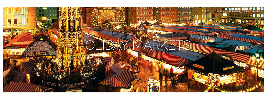 HOLIDAY & CHRISTMAS MARKETS RIVER CRUISES See a side of Europe that you've always dreamed about. For way LESS money.